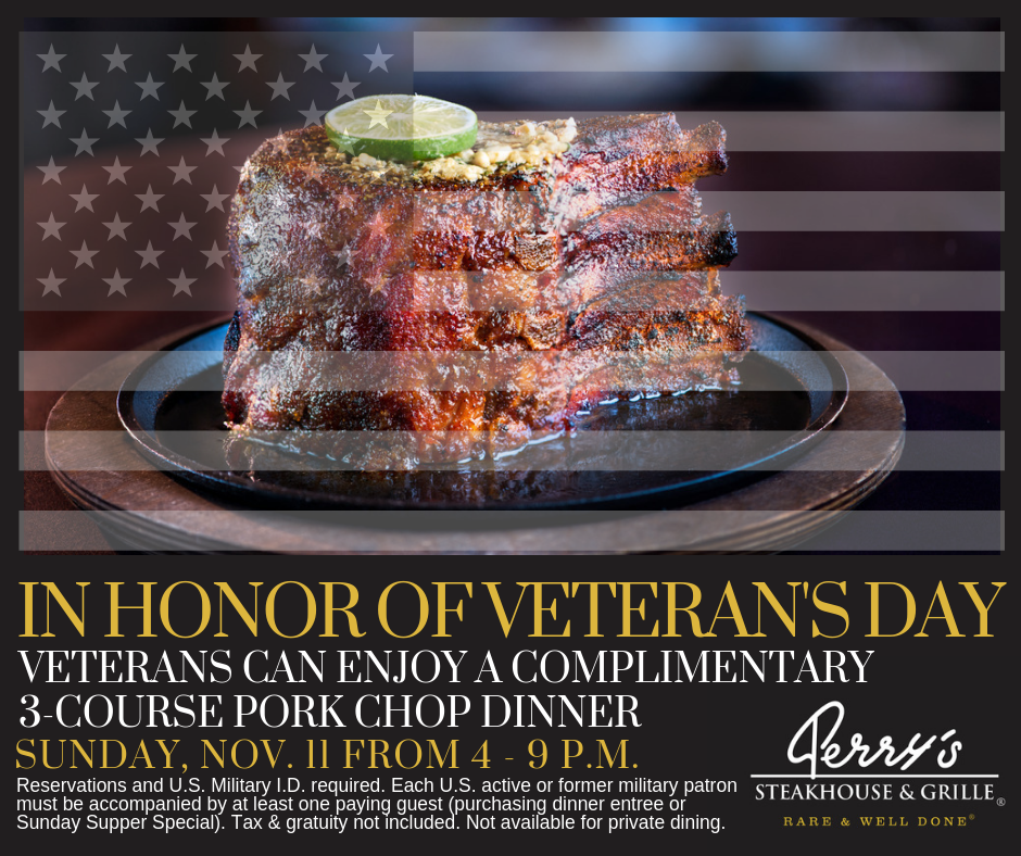 Perry's Steakhouse & Grille Veteran's Day Special