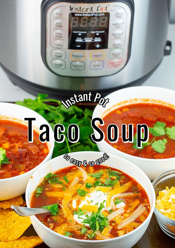 easy instant pot taco soup 2